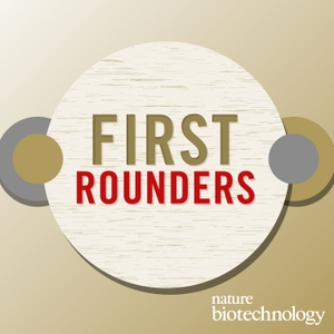 First Rounders by Nature Biotechnology
