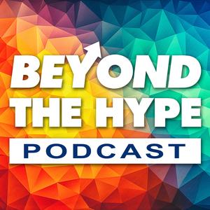 Beyond The Hype by Josh Bartlett and Matt Wolfe