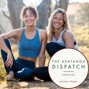 Ashtanga Dispatch Podcast by Ashtanga Dispatch