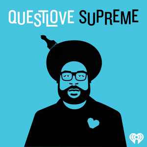 Questlove Supreme by iHeartRadio