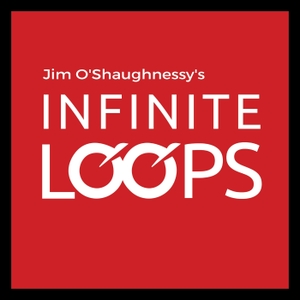 Infinite Loops by Jim O'Shaughnessy and Jamie Catherwood