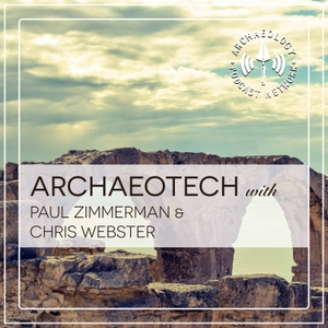 The ArchaeoTech Podcast by Archaeology Podcast Network