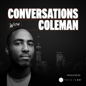 Conversations With Coleman by Coleman Hughes