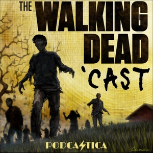 The Walking Dead 'Cast by The Walking Dead,  by Podcastica