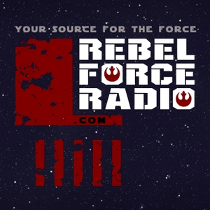 Rebel Force Radio: Star Wars Podcast by Rebel Force Radio