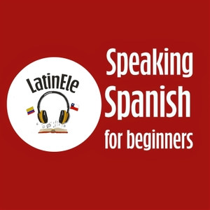 Speaking Spanish for Beginners | Learn Spanish with Latin ELE by Latin ELE