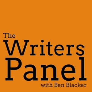 The Writers Panel with Ben Blacker by Forever Dog