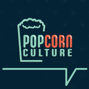 Popcorn Culture by J and Ben Carlin