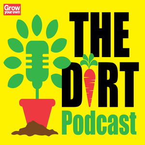 The Dirt: the gardening podcast from Grow Your Own magazine by DC Thomson Media