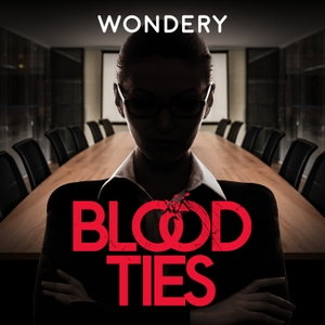 Blood Ties by Wondery