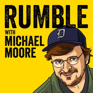 Rumble with Michael Moore by Michael Moore