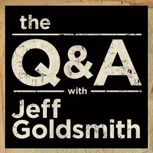 The Q&A with Jeff Goldsmith by Jeff Goldsmith