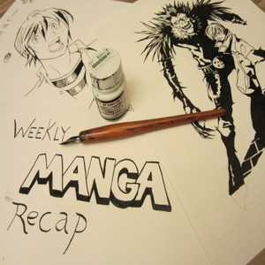 Weekly Manga Recap by Chris Larios & Nik Freeman