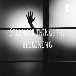 Stranger things the beggining by Abdulla Awad El Kreem