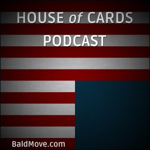 House of Cards by Bald Move