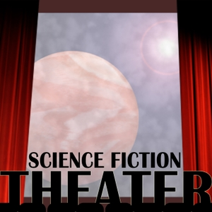 Science Fiction Theater by Dr. Dale Luketich