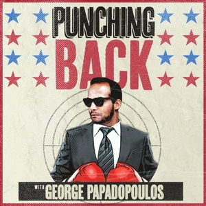 Punching Back with George Papadopoulos by HiStudios Inc.