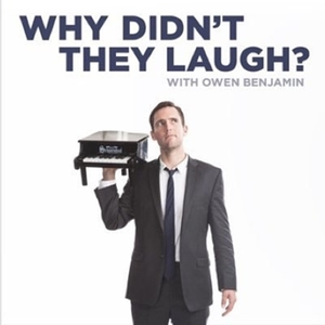 Why Didn't They Laugh? by Owen Benjamin