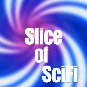 Slice of SciFi Radio by Summer Brooks and Team Slice of SciFi
