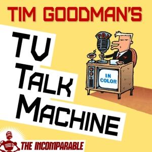 Tim Goodman's TV Talk Machine by Tim Goodman
