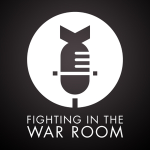 Fighting In The War Room: A Movies And Pop Culture Podcast by Katey, Matt, Da7e and David