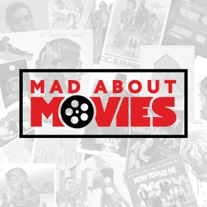 Mad About Movies by Kent Garrison, Richard Bardon, Brian Gill