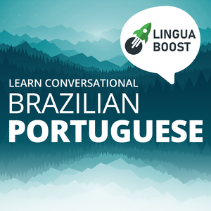 Learn Brazilian Portuguese - LinguaBoost by LinguaBoost