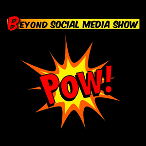 Beyond Social Media: The Marketing, Advertising & Public Relations Podcast by Beyond Social Media