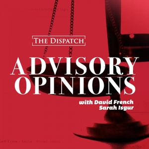 Advisory Opinions by The Dispatch