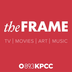 The Frame by KPCC 89.3