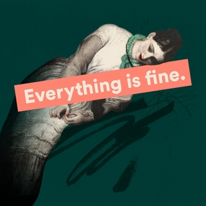 Everything is Fine by Tally Abecassis and Kim France
