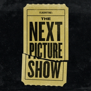 The Next Picture Show by Filmspotting Network