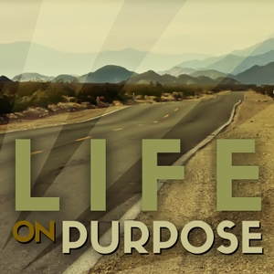 Life on Purpose by Gregory Berg