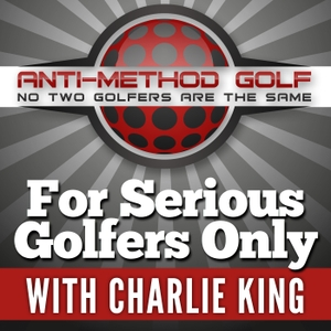 For Serious Golfers Only | We're Taking Charge Of Your Golf Improvement | by Golf Digest 50 Best Teacher Charlie King