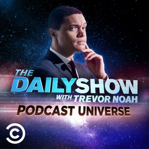 The Daily Show Podcast Universe by Comedy Central and iHeartRadio