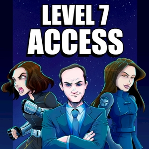 Level 7 Access: A Marvel's Agents of S.H.I.E.L.D. and MCU Podcast by J.D. Jackson, Page Branson, Michal Schick, Devon McGovern-Johnson,  Jamie B