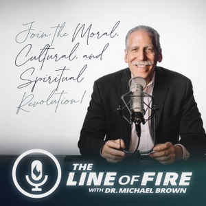 Line of Fire Radio by Dr. Michael L. Brown