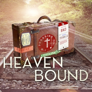 Heaven Bound by Jason Hardin & Roger Shouse