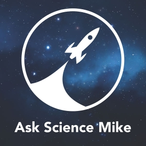 Ask Science Mike by Mike McHargue