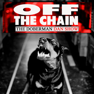 Off the Chain with Doberman Dan by The show for entrepreneurs who want to build a lifestyle business