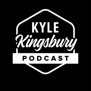Kyle Kingsbury Podcast by Kyle Kingsbury