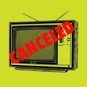 Canceled with Chris Cubas by Chris Cubas