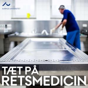 Tæt på retsmedicin by Institut for Retsmedicin, Aarhus Universitet
