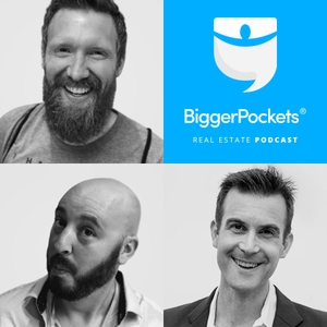 The BiggerPockets Real Estate Investing Podcast by Brandon Turner, David Greene, and Josh Dorkin: Bigger Pockets dot com