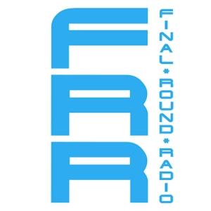 Final Round Radio by Final Round Radio