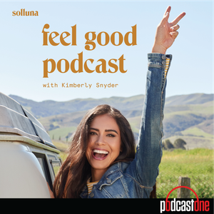 Feel Good Podcast with Kimberly Snyder by PodcastOne
