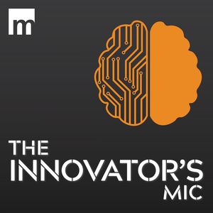 The Innovator's Mic by March Communications