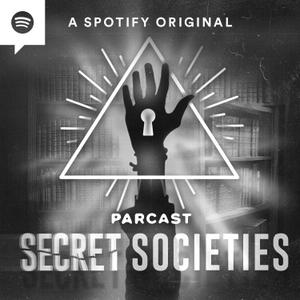 Secret Societies by Parcast Network