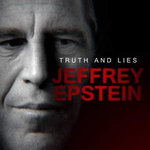 Truth and Lies: Jeffrey Epstein by ABC News