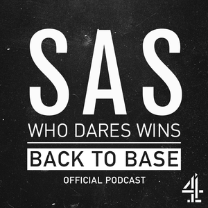 SAS: Who Dares Wins - Back to Base by Channel 4